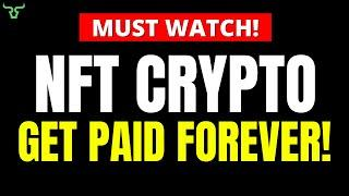 NFT HOLDERS GET PAID FOREVER!!! Watch In 24hrs!