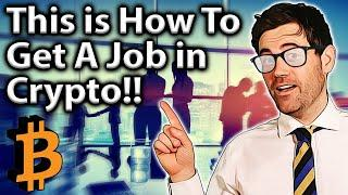 TOP TIPS To Get a Job in The Crypto Industry!!