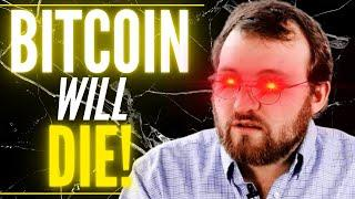 Charles Hoskinson WHY Bitcoin will DIE - Bitcoin Price Prediction by Cardano (ADA) FOUNDER