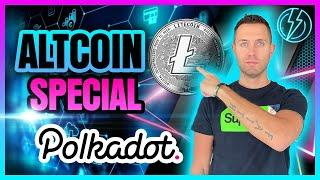 ALTCOIN SPECIAL (Litecoin & Polkadot See EXPLOSIVE Potential)