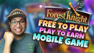 Forest Knight Free to Play and Play to Earn NFT Mobile game early access review [ENGLISH SUBTITLE]