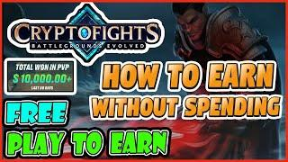 FREE PLAY TO EARN CRYPTO CRYPTOFIGHTS  - BEST NFT GAME BLOCKCHAIN GAMES GOOD GRAPHICS HOW TO EARN
