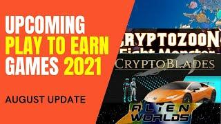 5 Best Play To Earn Games to Jump This August 2021, UPDATED! Blockchain Games Tutorial