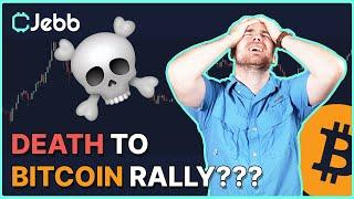 WILL THIS CANDLESTICK KILL THE BITCOIN RALLY - BITCOIN HAS CHANGED!!