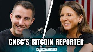 How to Help CNBC's Bitcoin Reporter | Pomp Podcast #593