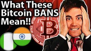 Latest BITCOIN BANS!! Potential Price Impact??