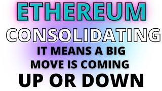 Big Move Coming on Ethereum! ETH Consolidating Warning a Big Move Up or Down is About to Happen!!!