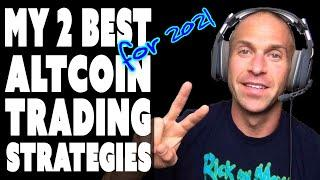 MY TOP 2 ALTCOIN TRADING STRATEGIES FOR 2021!!!!! [tips for beginners, platforms, signals..]