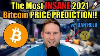 The Most INSANE 2021 Bitcoin Price Prediction!! Dan Held Explains Why Crypto is about to EXPLODE!
