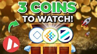 3 Crypto Coins to Watch!