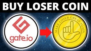 How To Buy Loser Coin On GATEio