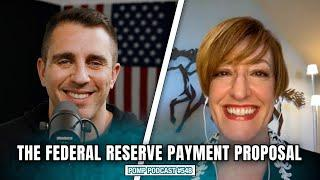 The Federal Reserve Payment Proposal | Caitlin Long | Pomp Podcast #548