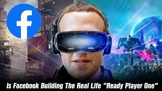 Is Facebook Creating REAL LIFE Ready Player One?