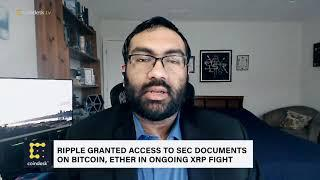 Ripple Granted Access to SEC Documents on Bitcoin, Ether in Ongoing XRP Fight