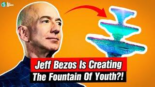 Jeff Bezos Is Investing In Technology So You Can Live Forever