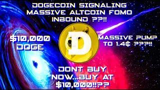 $10,000 DOGECOIN ULTRA REALISTIC PRICE PREDICTION!!! DOGECOIN TO SPARK ALTCOIN SEASON !!?? #DOGE