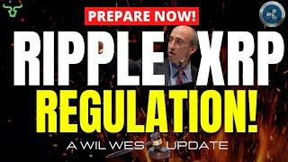 RIPPLE XRP REGULATION!!! Prepare For What's Coming...