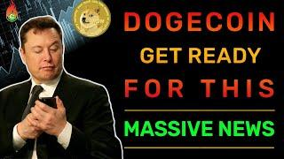 ALL DOGECOIN HOLDERS HAVE TO WATCH THIS! (MASSIVE PRICE PUMP COMING) | DOGECOIN NEWS
