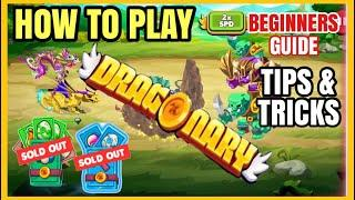 BEGINNERS GUIDE: DRAGONARY NFT PLAY TO EARN GAME TIPS & TRICKS - SOLD OUT FARMING & MINING STARTER P