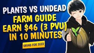 Plants vs Undead Farm Guide for Players with 5 PVU   2 - 4 PVU Tokens in 10 Minutes   Quick Video