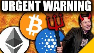 URGENT WARNING to ALL Bitcoin, Ethereum, & Cardano Holders in 2021