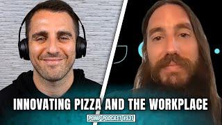 Pizza and Workplace Innovation at &pizza I Michael Lastoria I Pomp Podcast #531