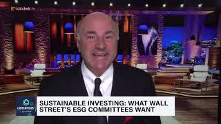 Kevin O'Leary: Bitcoin Is Here to Stay; What Wall Street Is Looking For in ESG Investing