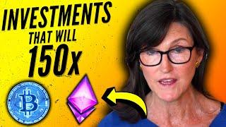 Cathie Wood Bitcoin & Ethereum: These 4 INVESTMENTS Can 150x (EXPLOSIVE Growth)