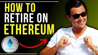 How to RETIRE on Ethereum - # of ETH needed to be a Millionaire? Ethereum Analysts Price Predictions