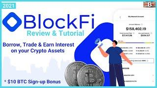 BlockFi Review & Tutorial 2021: How to use BlockFi to Earn Interest