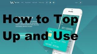 Wirex Visa Card-How To Top Up And Use