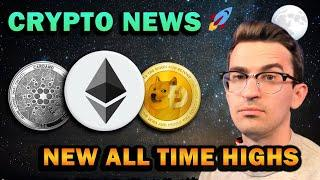 CRYPTO NEWS - Altcoins Surge to New All-Time Highs