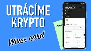 Utrácíme Krypto: Wirex Card