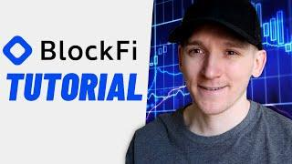 BlockFi Review and Tutorial (How to Use BlockFi for Beginners)