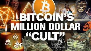 BITCOINs Million Dollar CULT Is REAL!! Will You Join It!?