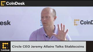 Circle CEO Jeremy Allaire on Stablecoins