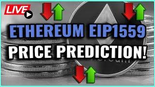 EIP 1559 Ethereum Price Prediction! Is A Major Ethereum Correction Incoming? Coffee N Crypto LIVE