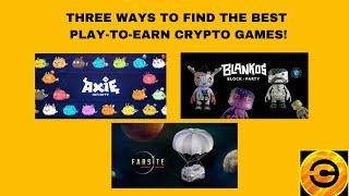 Three Ways to Find the BEST Play-To-Earn Crypto Games!   Crypto Gossip