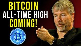 Bitcoin All-Time High is COMING! Michael Saylor 'Prepare Yourself for the next Bitcoin Price!'