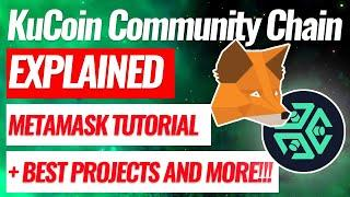 KuCoin Community Chain Explained | How To Add KuCoin Community Chain (KCC) to Metamask Tutorial $KCS