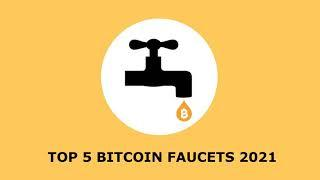 TOP 5 Bitcoin (BTC) Faucets - Reviewed for 2021 by Bitcoiner.TV
