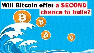 Will Bitcoin Provide a SECOND Chance to Bulls at Below 10K?