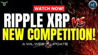RIPPLE XRP NEW COMPETITION!!! How This Will Affect All XRP Holders!