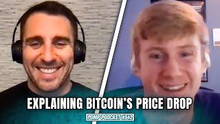 Explaining Bitcoin's Recent Dip Using On-Chain Analytics I Will Clemente I Pomp Podcast #542