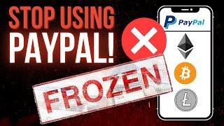 STOP Using PayPal Crypto, Seriously.