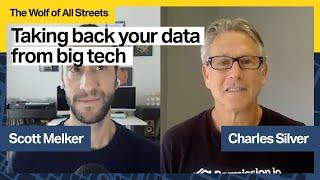 Taking Back Your Data From Big Tech with Charles Silver, CEO of Permission.io