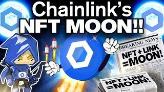 Chainlink Will MOON SOON!! They Have BIG NFT NEWS!!