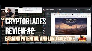 CRYPTOBLADES Review #2  JULY2021 Earning Potential, IN-Play Combat Cost, CB Kingdoms and LAND SALE.