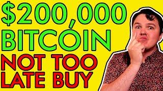$200,000 BITCOIN IN 2021? NOT TOO LATE TO BUY BTC!!! [Crypto Holders Must See]